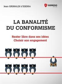 La banalité du conformisme