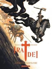 Ira dei. Volume 3, Fureur normande