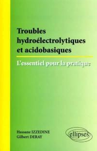 Troubles hydroélectrolytiques et acidobasiques