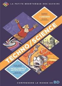Techno-science : comprendre le monde en BD