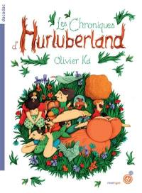 Les chroniques d'Hurluberland. Volume 1,