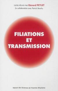 Filiations et transmission