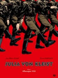 Julia von Kleist. Volume 1, Allemagne 1932