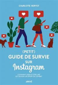 Petit guide de survie sur Instagram ou Comment liker et être liké est devenu un sport de combat