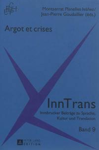 Argot et crises