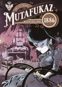 Mutafukaz 1886. Volume 4,
