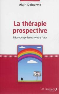 La thérapie prospective