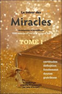 Le trésor des miracles. Volume 1, Christianisme et bouddhisme