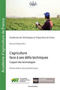 L'agriculture face à ses défis techniques