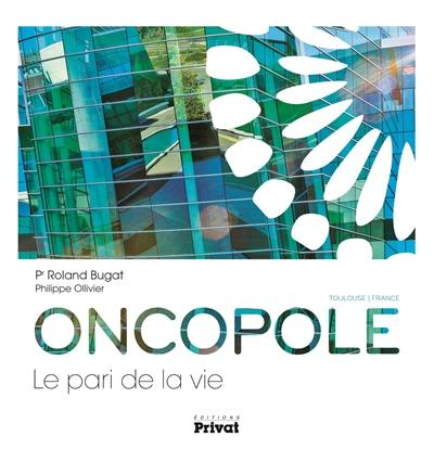 Oncopole, le pari de la vie : Toulouse, France