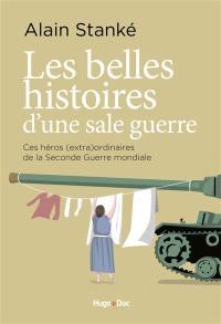 Les belles histoires d'une sale guerre
