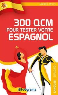 300 QCM pour tester votre espagnol