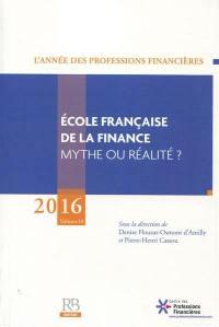 Année des professions financières (L'). n° 10, Ecole française de la finance