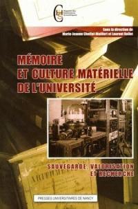 Mémoire et culture matérielle de l'université
