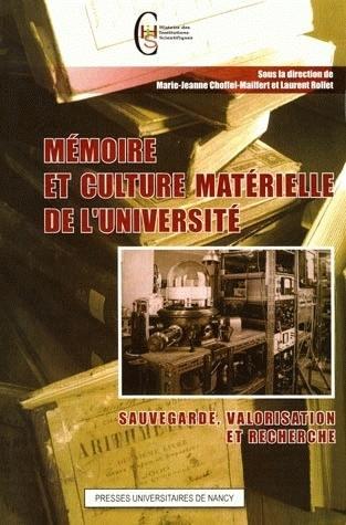 Mémoire et culture matérielle de l'université : sauvegarde, valorisation et recherche