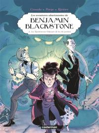 Les aventures ahurissantes de Benjamin Blackstone. Vol. 2. La mystérieuse odyssée de la clé perdue