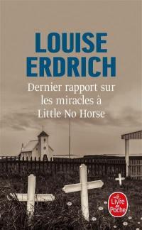 Dernier rapport sur les miracles à Little No Horse