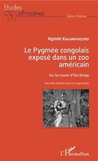 Le Pygmée congolais exposé dans un zoo américain