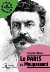 Le Paris de Maupassant