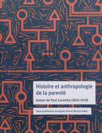 Histoire et anthropologie de la parenté