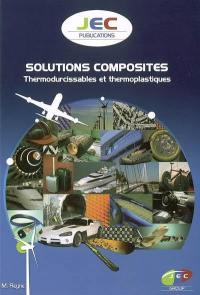 Solutions composites