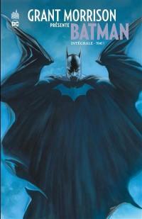 Grant Morrison présente Batman. Volume 1,