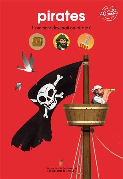 Pirates : comment devenait-on pirate ?