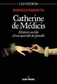 Les Médicis, Catherine de Médicis