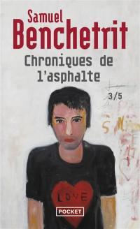 Chroniques de l'asphalte. Volume 3, Amours
