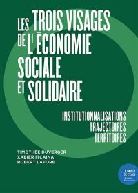 Les trois visages de l'économie sociale et solidaire