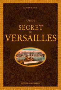 Guide secret de Versailles