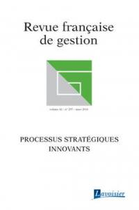 Revue française de gestion. n° 255,