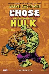Marvel two-in-one. Volume 1, La Chose et l'incroyable Hulk
