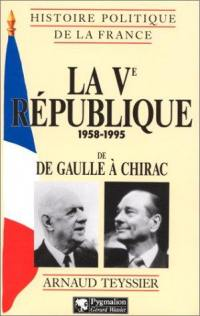 La Ve République, 1958-1995