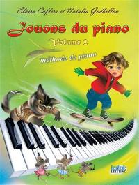 Jouons du piano. Volume 2, Méthode de piano