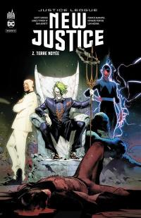 New justice. Volume 2, Terre noyée