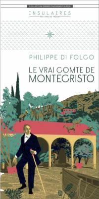 Le vrai comte de Montecristo