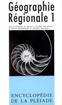 Géographie régionale. Volume 1,