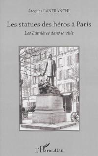 Les statues des héros à Paris