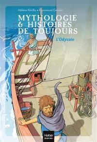 Mythologie & histoires de toujours. Volume 6, L'Odyssée