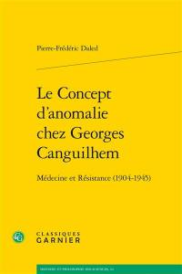 Le concept d'anomalie chez Georges Canguilhem