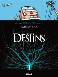 Destins. Volume 8, Family Van