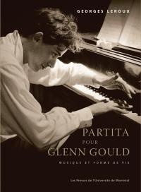 Partita pour Glenn Gould