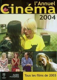L'annuel du cinéma 2004