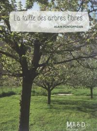 La taille des arbres libres