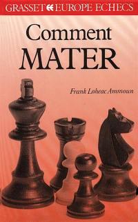 Comment mater aux échecs