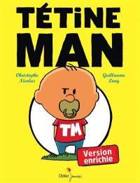 Tétine Man