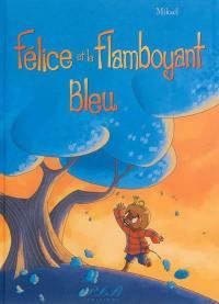 Félice et le flamboyant bleu