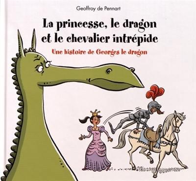 La princesse, le dragon et le chevalier intrépide