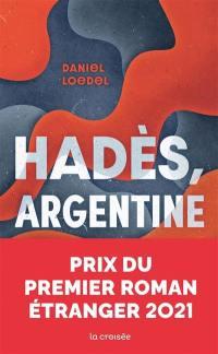 Hadès, Argentine
